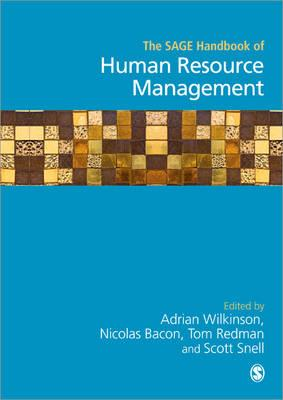 The Sage Handbook of Human Resource Management By Wilkinson, Adrian (EDT)/ Bacon, Nicolas (EDT)/ Redman, Tom (EDT)/ Snell, Scott (EDT)